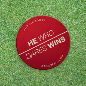 He Who Dares Wins – BIG Ball Marker